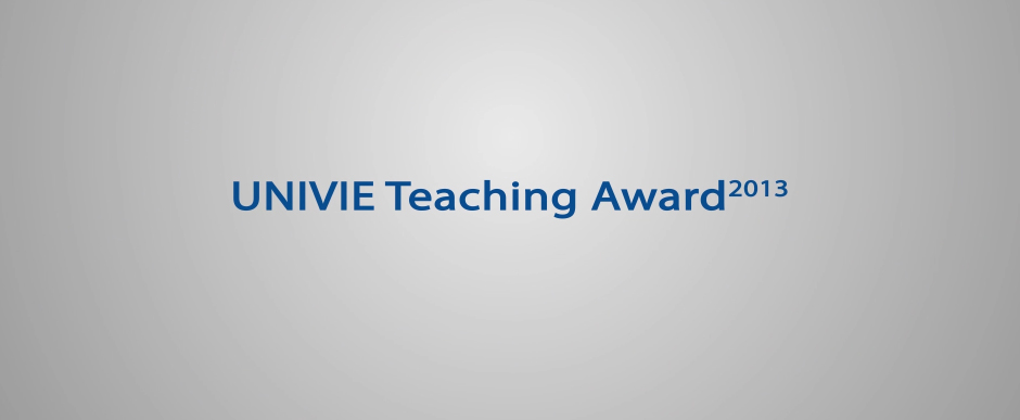 UNIVIE TEACHING AWARD 2013